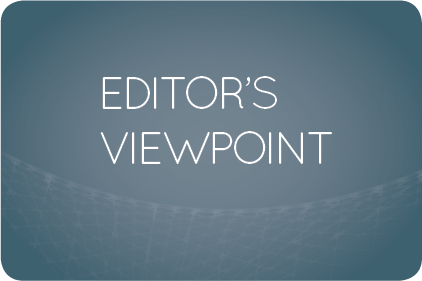 Editor's Viewpoint- Feature