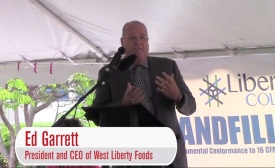 Ed Garrett, President and CEO of West Liberty Foods