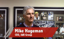 Mike Hageman, CEO, J&B Group